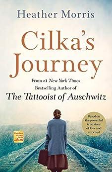 Cilka's Journey: A Novel (Tattooist of Auschwitz Book 2) by [Heather Morris]