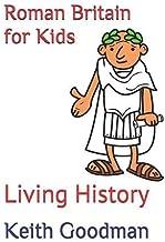 Roman Britain for Kids: Living History