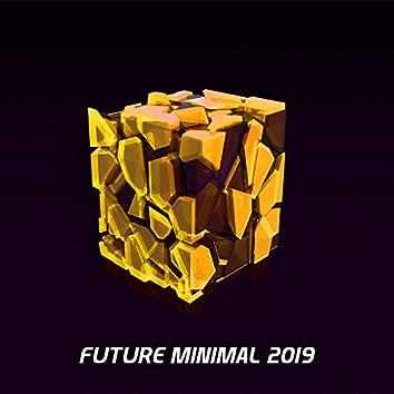Future Minimal 2019
