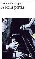 À cœur perdu :  Meurtre a 45 Tours 2070361977 Book Cover