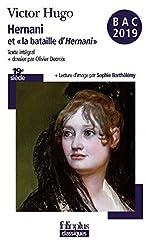 Hernani et «la bataille d'Hernani» de Victor Hugo