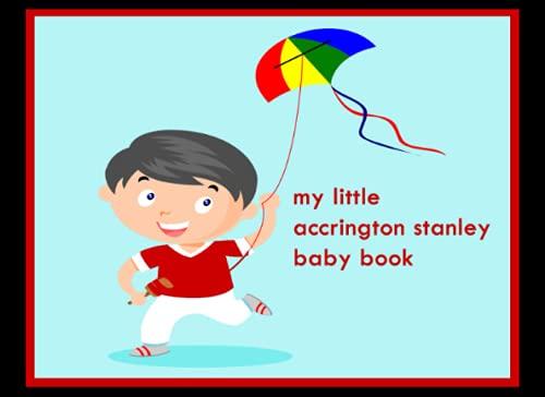 My Little Accrington Stanley Baby Book: Baby Book, Accrington Stanley FC Baby Book, Accrington Stanley Football Club, Accrington Stanley FC book, Accrington Stanley FC Planner, Accrington Stanley FC