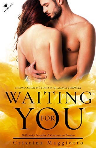 Waiting for you: (Collana Brightlove)