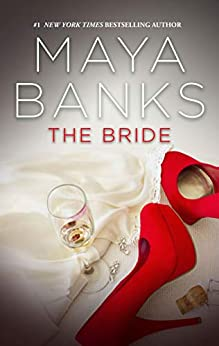 The Bride (The Anetakis Tycoons Book 2) (English Edition) por [Maya Banks]