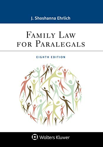 Compare Textbook Prices for Family Law for Paralegals Aspen Paralegal Series 8 Edition ISBN 9781543801668 by Ehrlich, J. Shoshanna