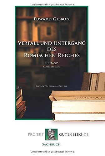 Verfall und Untergang des Römischen Reiches. 3. Band