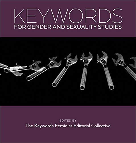 Keywords for Gender and Sexuality Studies (English Edition)