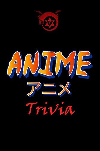 Anime Trivia: Trivia Quiz Game Book