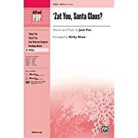 'Zat You, Santa Claus? - Words and music by Jack Fox / arr. Kirby Shaw - Choral Octavo - SATB