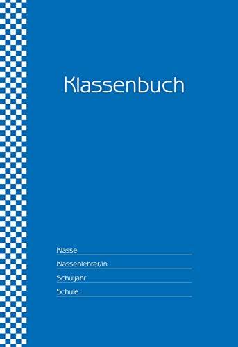 Klassenbuch Standard - 11 Stunden pro Tag - blauer Umschlag: für alle Schulformen