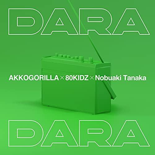 あっこゴリラ, 80KIDZ & Nobuaki Tanaka