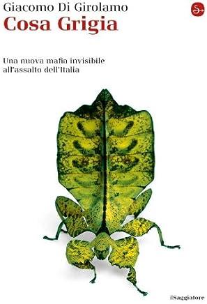 Cosa Grigia (La cultura Vol. 782)