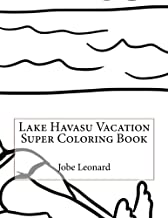 Lake Havasu Vacation Super Coloring Book