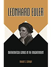 Leonhard Euler: Mathematical Genius in the Enlightenment (English Edition)