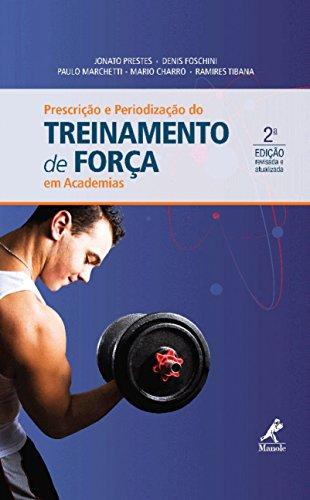 Prescrição e periodização do treinamento de força em academias