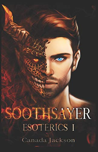 Compare Textbook Prices for Soothsayer: Esoterics Book 1  ISBN 9781652264170 by Jackson, Canada,Jackson, Megan Holly