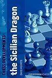 Chess Developments: The Sicilian Dragon-Vigorito, David