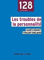 Les troubles de la personnalité - NP d'Agnès Bonnet