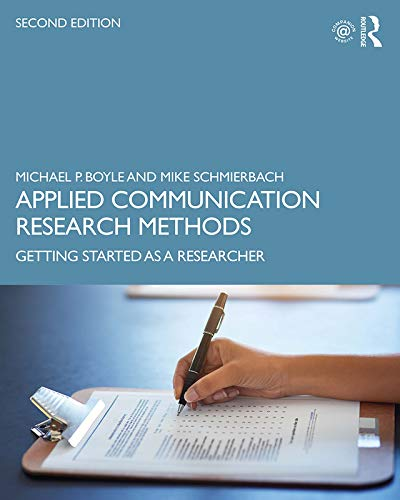 Applied Communication Research Methods: Getting Started as a Researcher (English Edition)