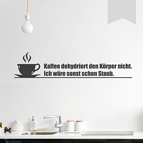 WANDKINGS Wandtattoo - Kaffee dehydriert den Körper nicht. Ich wäre sonst schon Staub. - 90 x 20 cm - Hellgrau - Wähle aus 5 Größen & 35 Farben