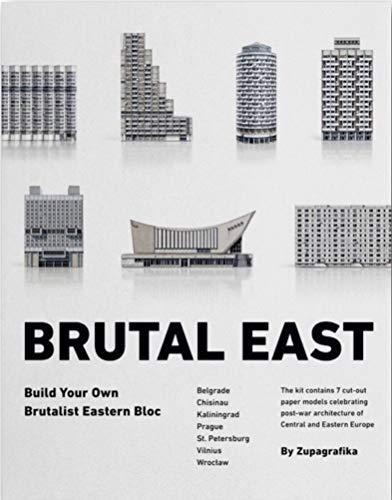 Brutal East. Build Your Own Brutalist Eastern Bloc