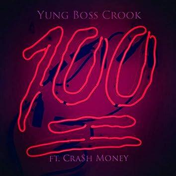 100 (feat. Cra$h Money)