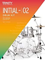 Trinity College London Drum Kit 2020-2023. Initial-Grade 2