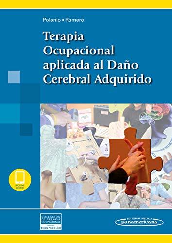 Terapia ocupacional aplicada al daño cerebral adqu: Coleccion terapia ocupacional ✅