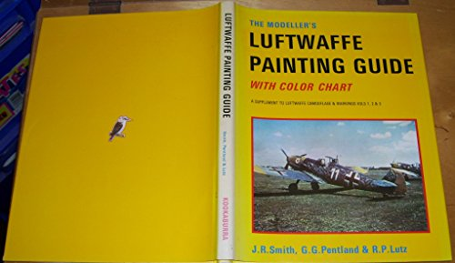 The Modeller's Luftwaffe Painting Guide with Color Chart: A Supplement to Luftwaffe Camouflage and Markings Vols 1,2 & 3