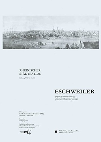 Eschweiler (Rheinischer Städteatlas, Band 90)