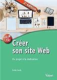 Créer son site Web: Du projet à la réalisation (Guid'Utile)