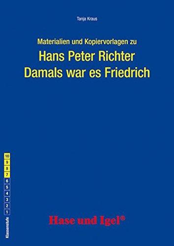 Begleitmaterial: Damals war es Friedrich
