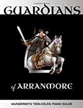 Guardians of Arranmore: WunderKeys Teen Celtic Piano Solos