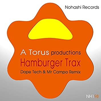 Hamburger Trax (Dope Tech & Mr Campo Remix)