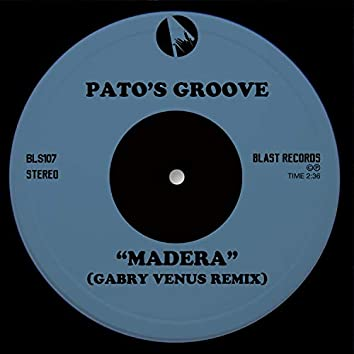 Madera (Gabry Venus Remix)