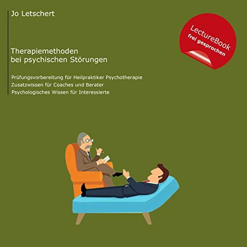 Heilpraktiker für Psychotherapie - Therapiemethoden bei psychischen Störungen Titelbild