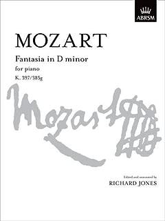 Fantasia in D minor: K. 397/K. 385g (Signature Series (ABRSM)) by Wolfgang Amadeus Mozart (Composer), Richard Jones (Editor) (8-Mar-2007) Sheet music