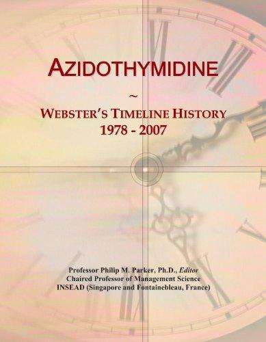 Azidothymidine: Webster's Timeline History, 1978 - 2007