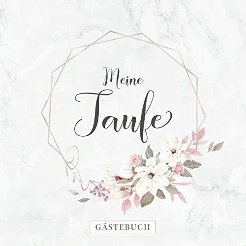 Meine Taufe Gästebuch: Erinnerungsalbum zur Taufe・80 Seiten hübsch dekoriert・Zum Befüllen mit...