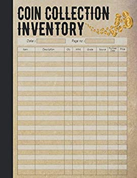 Coin Collection Inventory  Great For Collectors Coin Log Book for Cataloging Collections Large Print   Record And Organize Supplie