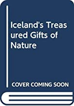 Iceland's Treasured Gifts of Nature