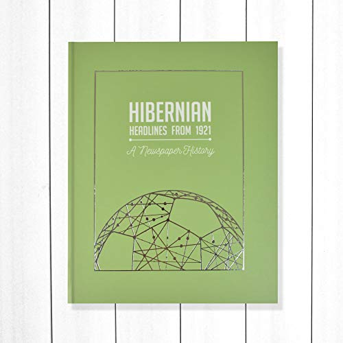 Signature gifts Hibernian Newspaper Headlines Football Book, Hibs Gift (Buy Now Personalise Later) Approx A3 in size - NOW UPDATED with 20/21 season content!
