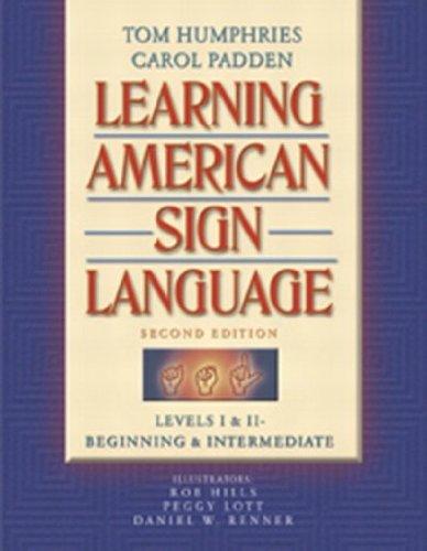 Learning American Sign Language: Levels I & II--Beginning...