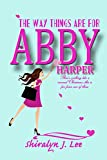 The Way Things Are For Abby Harper