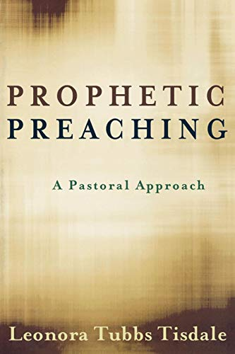 Prophetic Preaching: A Pastoral Approach