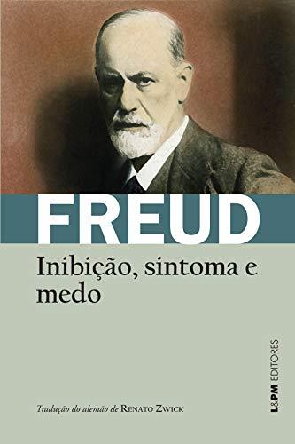 Inibição, sintoma e medo (Obras de Sigmund Freud)
