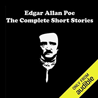 Edgar Allan Poe - The Complete Short Stories                   By:                                                                                                                                 Edgar Allan Poe                               Narrated by:                                                                                                                                 Bob Thomley                      Length: 16 hrs and 34 mins     1,112 ratings     Overall 4.1