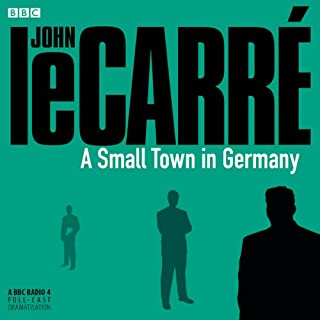 A Small Town in Germany (BBC Radio 4 Drama) audiobook cover art