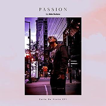 Passion, Carte de Visite - EP 1