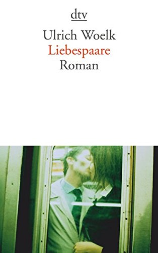 Liebespaare: Roman